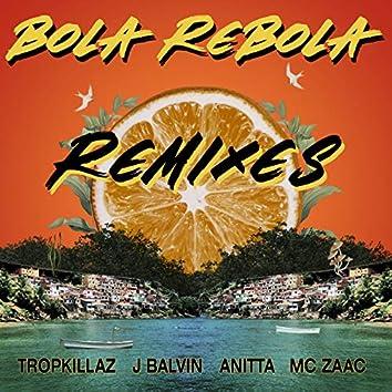 Bola Rebola (Remixes)