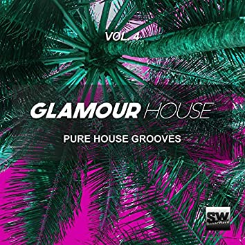 Glamour House, Vol. 4 (Pure House Grooves)