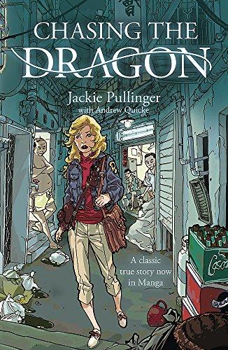 Chasing the Dragon (Manga)