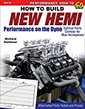How to Build New Hemi Performance on the Dyno: Optimal Parts Combos for Max Horsepower (Performance How to Sa Design)