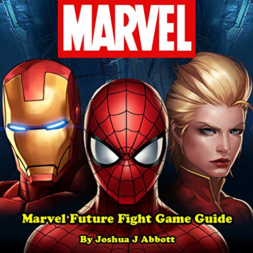 Marvel Future Fight Game Guide audiobook cover art