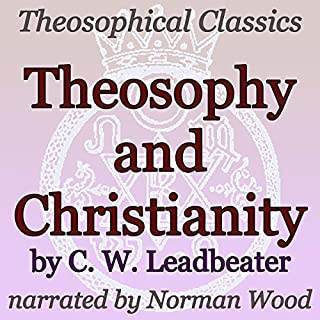 Theosophy and Christianity: Theosophical Classics cover art