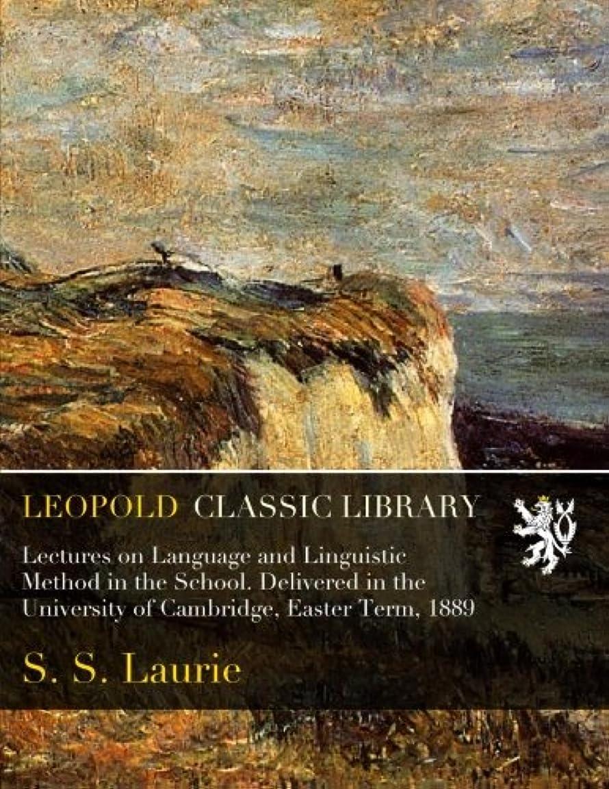 キャンディー運動ポルトガル語Lectures on Language and Linguistic Method in the School. Delivered in the University of Cambridge, Easter Term, 1889
