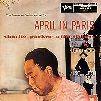 April in Paris by CHARLIE PARKER (2015-09-30)