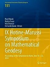 IX Hotine-Marussi Symposium on Mathematical Geodesy: Proceedings of the Symposium in Rome, June 18 – 22, 2018 (Internation...