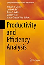 Productivity and Efficiency Analysis (Springer Proceedings in Business and Economics)