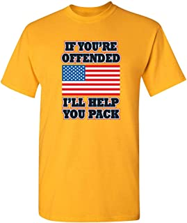 ZoDong If You're Offended Flag Political Patriotic America T-Shirt