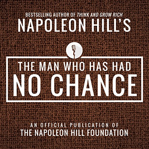 The Man Who Has Had No Chance audiobook cover art