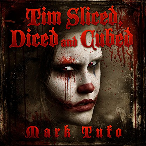 Tim 3: Sliced, Diced and Cubed cover art