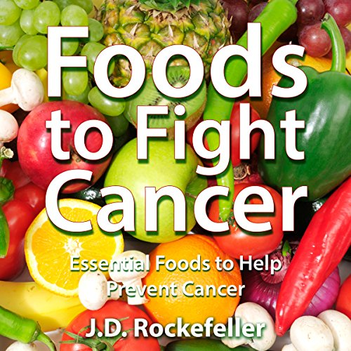 Foods to Fight Cancer audiobook cover art
