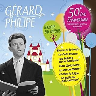 Gérard Philipe raconte aux enfants                   De :                                                                                                                                 divers auteurs                               Lu par :                                                                                                                                 Gérard Philipe                      Durée : 3 h et 36 min     3 notations     Global 4,7