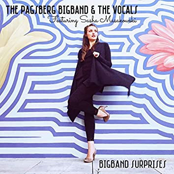 BigBand Surprises (feat. Sasha Masakowski)