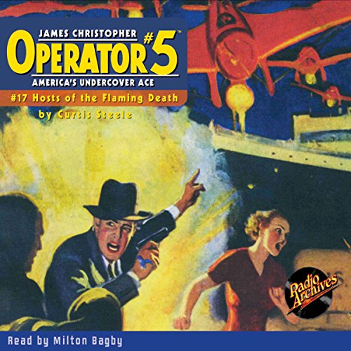 Operator #5 V17: Hosts of the Flaming Death audiobook cover art