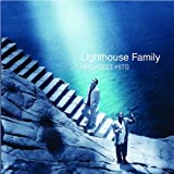 Songtexte von Lighthouse Family - Greatest Hits