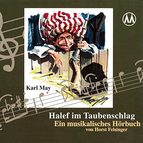 Halef im Taubenschlag. Ein musikalisches Hörbuch Titelbild