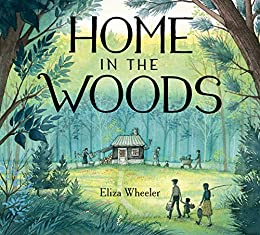 Home in the Woods - Kindle edition by Wheeler, Eliza, Wheeler, Eliza. Children Kindle eBooks @ Amazon.com.