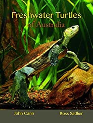 Freshwater Turtles of Australia by John Cann