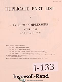 Ingersoll Rand Type 30, 15T Compressor Parts Lists Manual Year (1954)