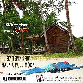 Half a Full Moon (Mirko B Remix) [Ibiza Experience Mixed Crossdance Beats Las Salinas, Product of Hit Mania]