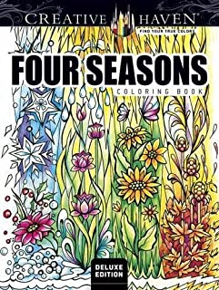 Creative Haven Deluxe Edition Four Seasons Coloring Book (Adult Coloring)