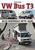 VW Bus T3: Alle Modelle 1979-1992 (German Edition)