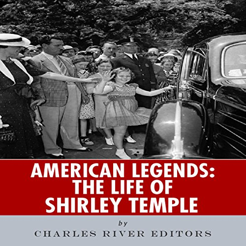American Legends: The Life of Shirley Temple audiobook cover art