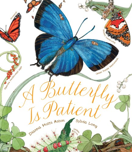 A Butterfly Is Patient: (Nature Books for Kids, Children's Books Ages 3-5, Award Winning Children's Books)