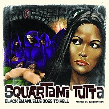 Squartami tutta (Original Motion Picture Soundtrack)