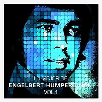 Lo Mejor de Engelbert Humperdinck Vol. 1
