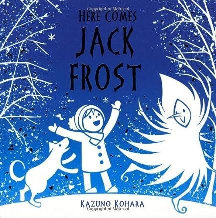 Here Comes Jack Frost by Kazuno Kohara (2009-10-27)