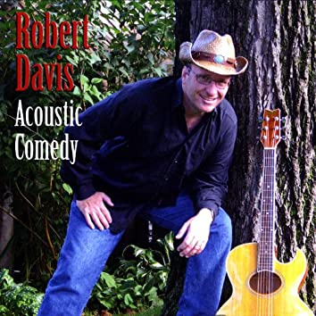 Acoustic Comedy