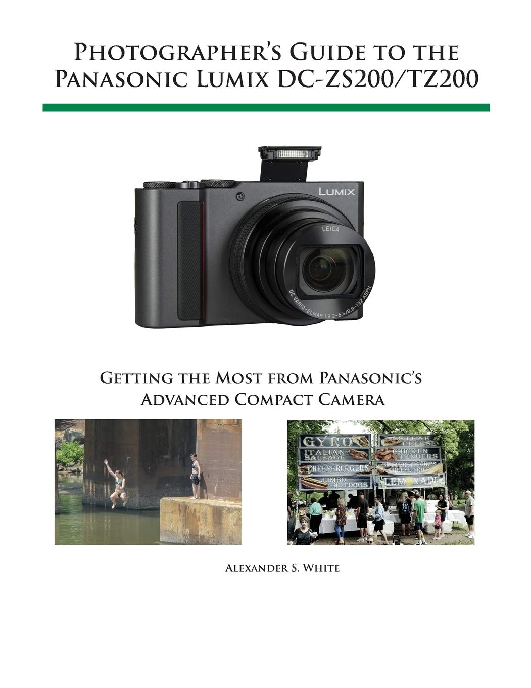 Image OfPhotographer's Guide To The Panasonic Lumix DC-ZS200/TZ200: Getting The Most From Panasonic's Advanced Compact Camera