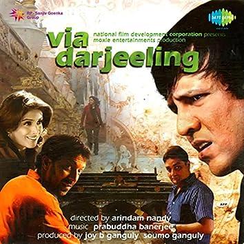 Via Darjeeling (Original Motion Picture Soundtrack)