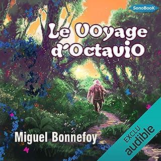 Le Voyage d'Octavio                   De :                                                                                                                                 Miguel Bonnefoy                               Lu par :                                                                                                                                 Miguel Bonnefoy                      Durée : 3 h et 3 min     7 notations     Global 3,9
