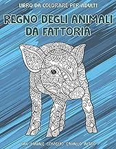 Regno degli animali da fattoria - Libro da colorare per adulti - Yak, maiale, coniglio, cavallo, altro ? ? ? ? ? ? ?