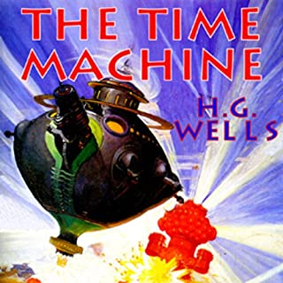 The Time Machine                   By:                                                                                                                                 H.G. Wells                               Narrated by:                                                                                                                                 Bernard Mayes                      Length: 3 hrs and 48 mins     320 ratings     Overall 4.1