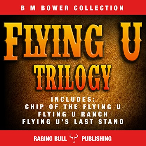 The Flying U Trilogy audiobook cover art