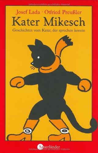 Kater Mikesch von Josef Lada, Otfried Preußler