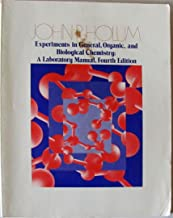 Experiments in General, Organic, and Biological Chemistry: A Laboratory Manual, Fourth Edition