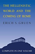 The Hellenistic World and the Coming of Rome: 001