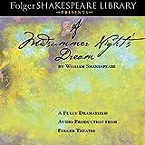 A Midsummer Night's Dream - Fully Dramatized Audio Edition - Simon & Schuster Audio - 05/08/2014