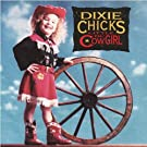 Little Ol Cowgirl by Dixie Chicks (1994-03-01)
