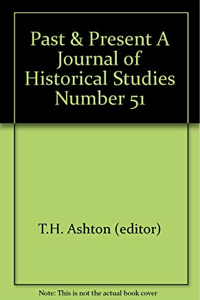 Past & Present A Journal of Historical Studies Number 51