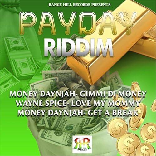 Wayne Spice & Money Daynjah