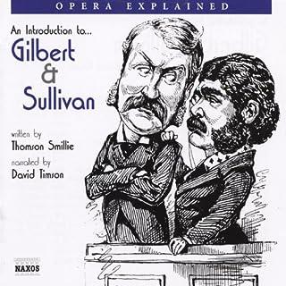 Gilbert and Sullivan: Opera Explained cover art