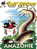Pat'apouf détective, Tome 9 - Pat'apouf en Amazonie