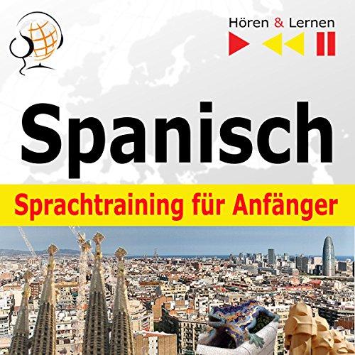 Spanisch Sprachtraining für Anfänger: Conversaciones básicas - 30 Alltagsthemen auf Niveau A1-A2 (Hören & Lernen) audiobook cover art