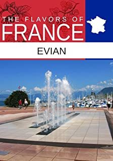 Flavors oF France, Evian