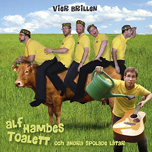 Alf Hambes toalett och andra spolade låtar