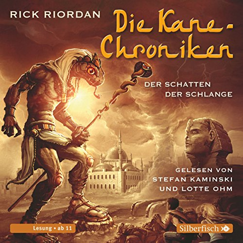 Der Schatten der Schlange (Die Kane-Chroniken 3) audiobook cover art